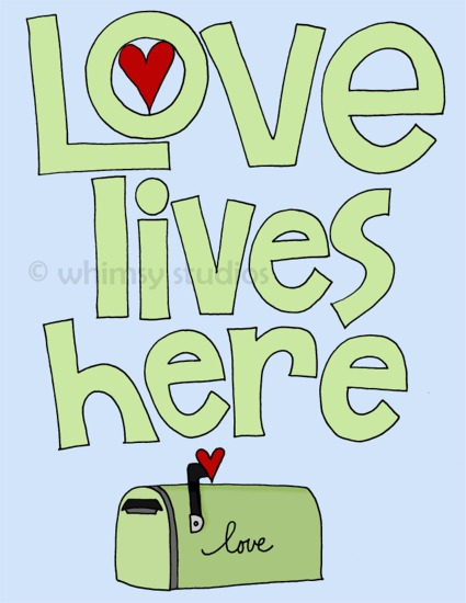 Love Lives Here green