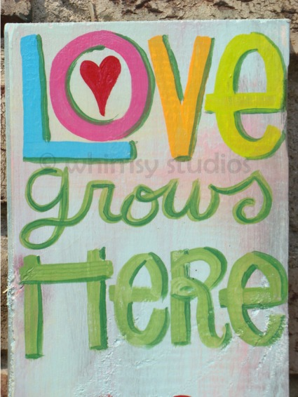 Love grows here words
