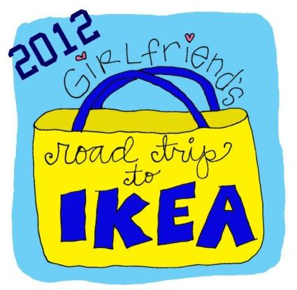 IKEA girlfriend trip 2012
