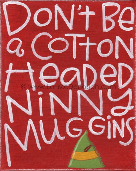 Cottonheaded ninnymuggins