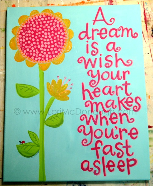 A dream is a wish your heart makes