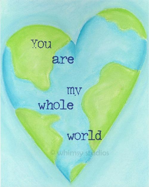 My_whole_world